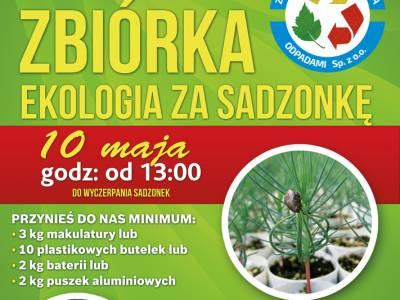 """Zbiórka """"Ekologia za sadzonkę"""" (2)"""